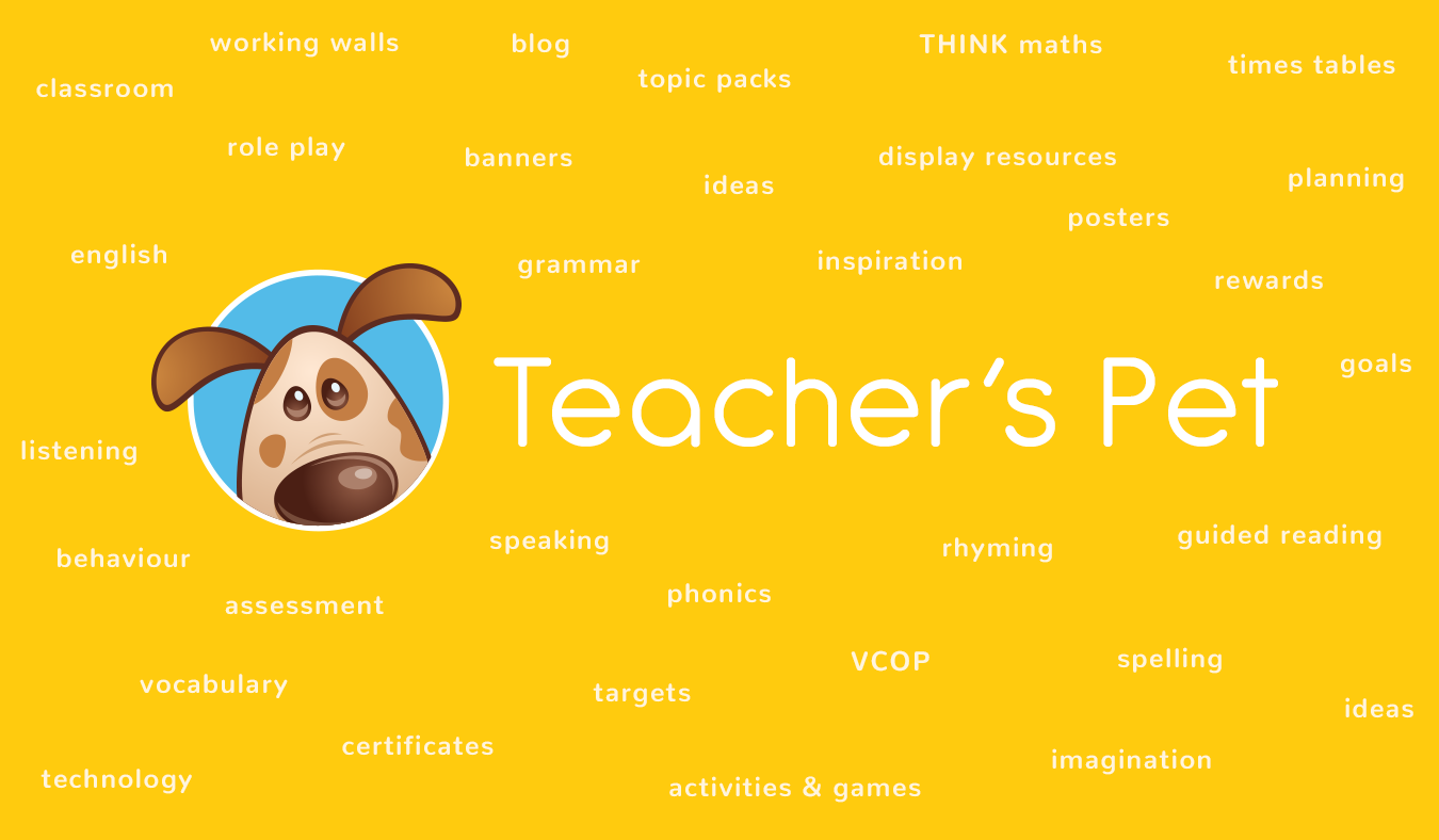 Teacher's Pet - Primary Resources for Early Years (EYFS), Key Stage 1 (KS1) and Key Stage 2 (KS2)