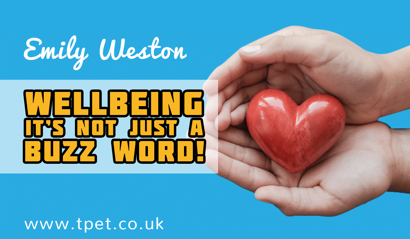 Wellbeing: it's not just a buzz word.